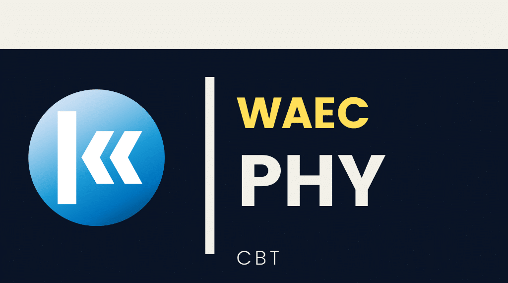 Waec Physics 2