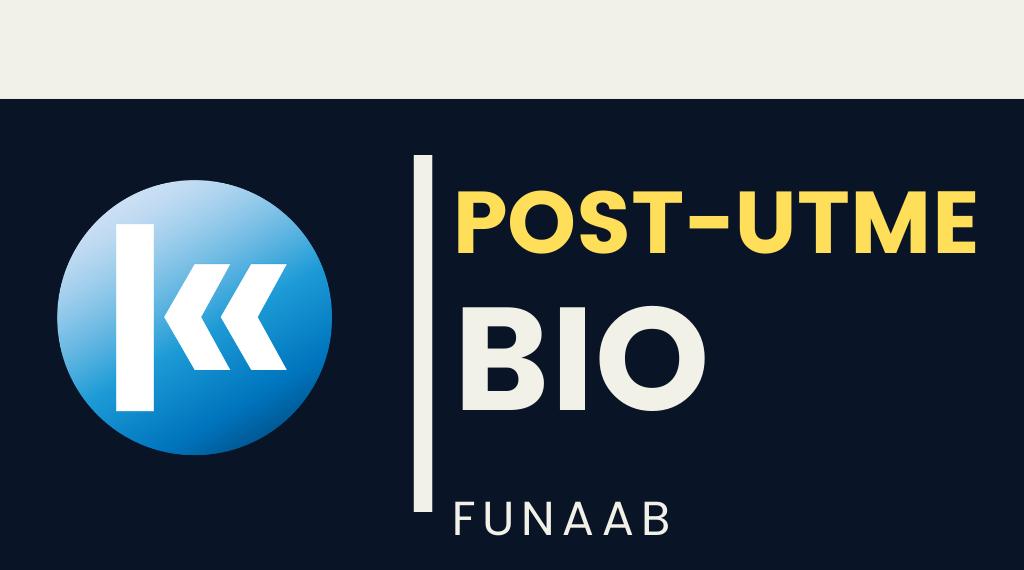 FUNAAB BIOLOGY POST UTME KOFA