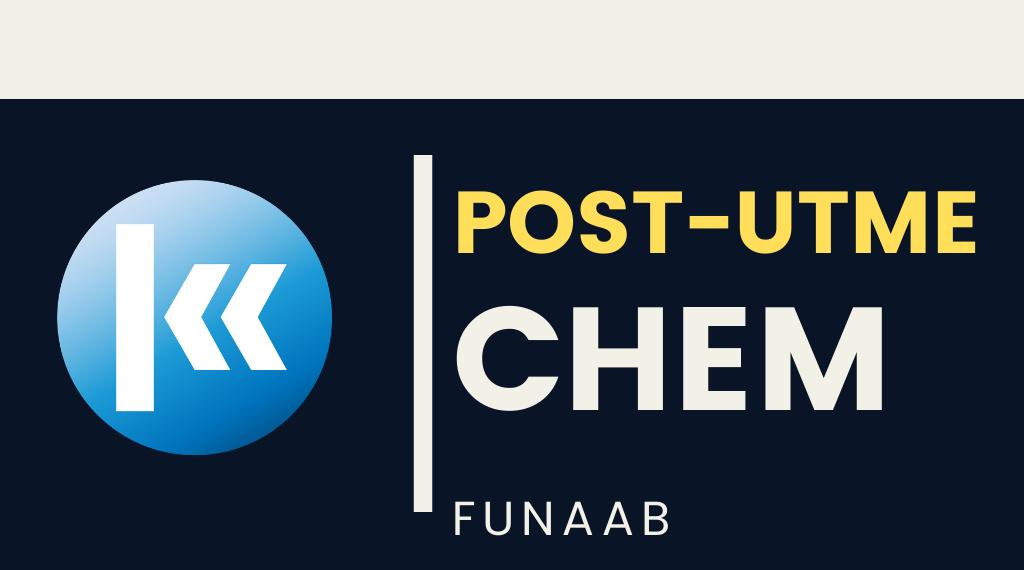 FUNAAB CHEMISTRY POST UTME KOFA