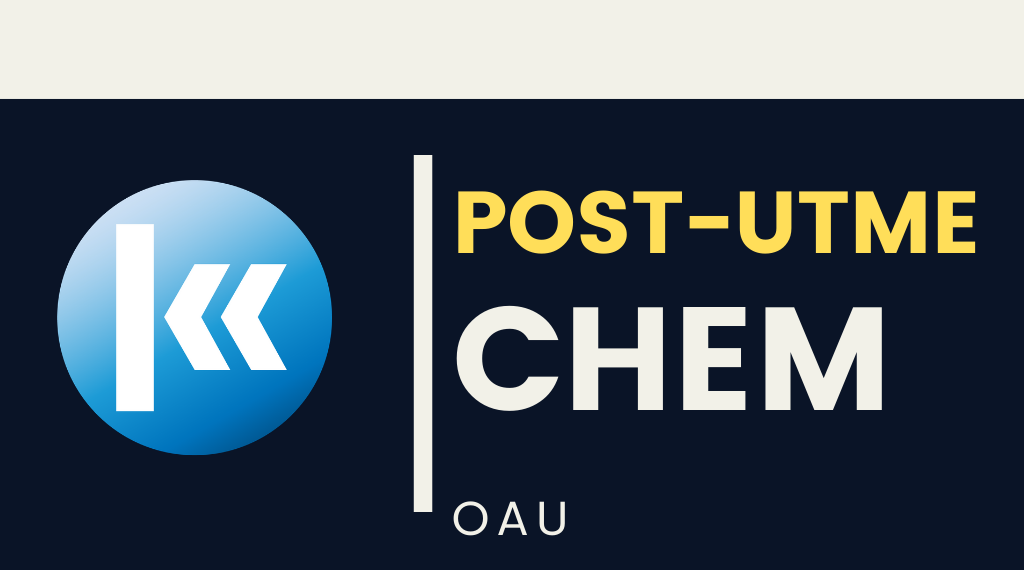Obafemi Awolowo University(OAU) CHEMISTRY POST UTME KOFA