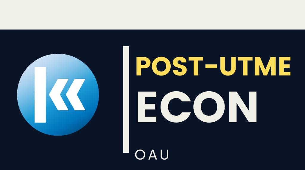 Obafemi Awolowo University(OAU) ECONOMICS POST UTME KOFA