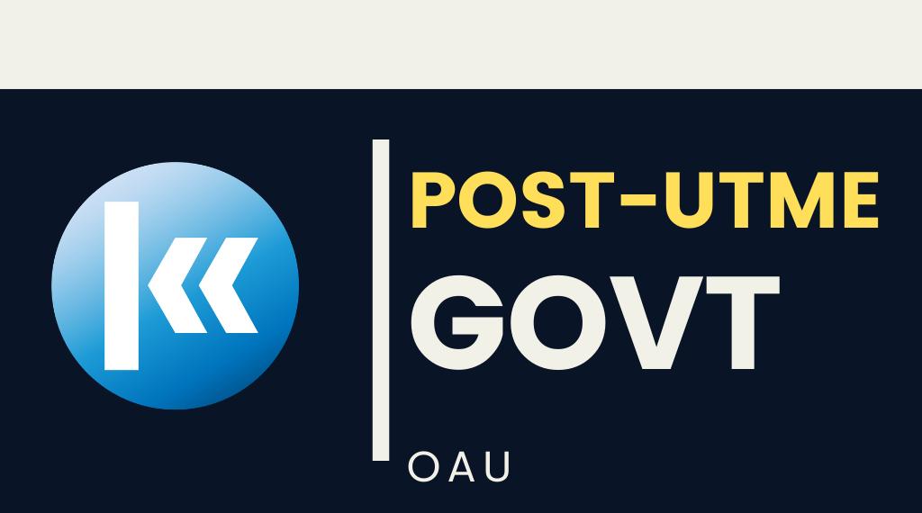 Obafemi Awolowo University(OAU) GOVERNMENT POST UTME KOFA