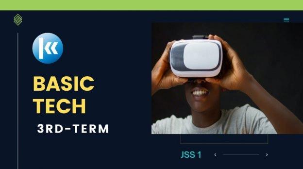 Basic Technology 3rd term JSS1