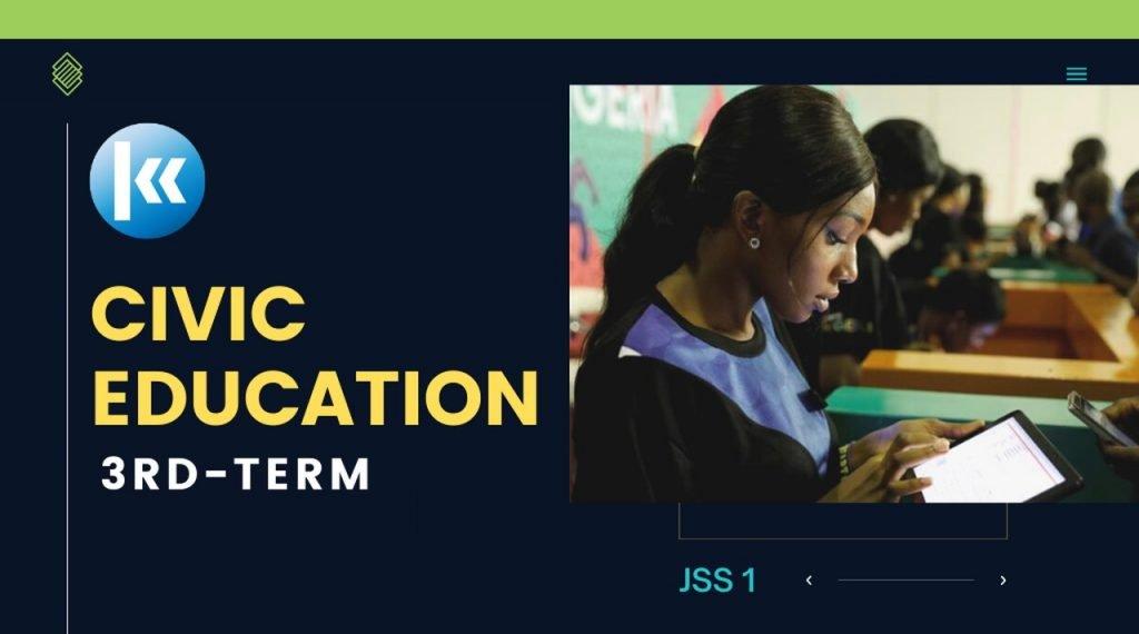 Civic Education 3rd term JSS1
