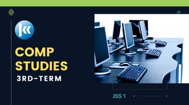 Computer Studies 3rd term JSS1