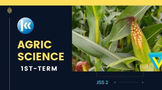 Agricultural Science JSS2 1st term Kofa 4