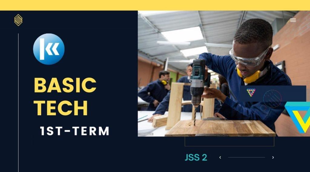 Basic Technology JSS2 1st term Kofa 2
