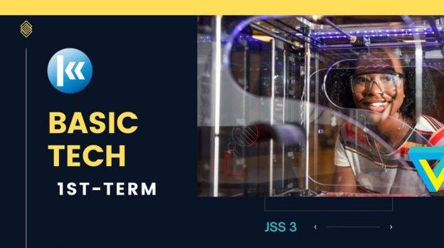 Basic technology JSS3 1st term Kofa