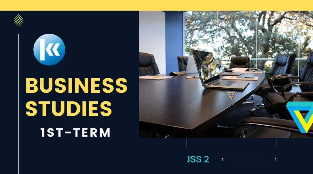 Business Studies JSS2 1st term Kofa