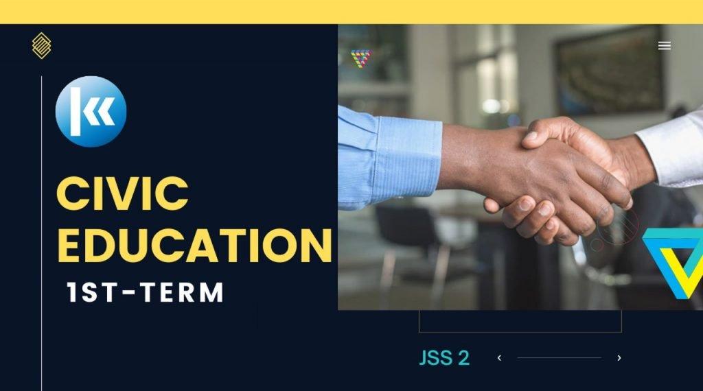 Civic Education JSS2 1st term Kofa 2