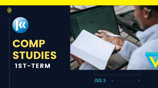 Computer Studies Jss3 1st term