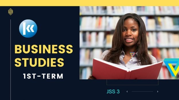 jss 3 Business Studies 1st term Kofa