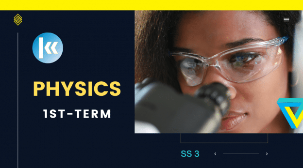SS3 Physics 1st term KofaStudy