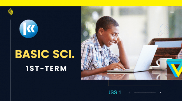 Basic Science JSS 1 1st Term
