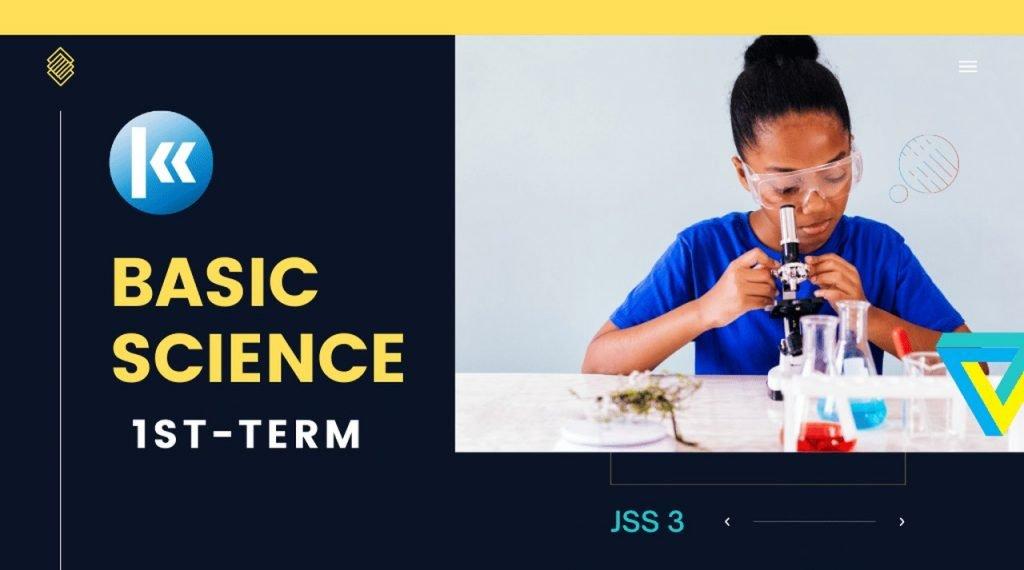 Basic Science Jss3 1st term Kofa