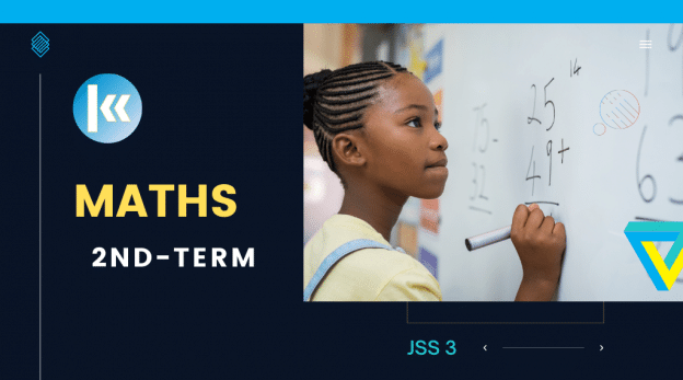 JSS3 Mathematics 2nd term KofaStudy