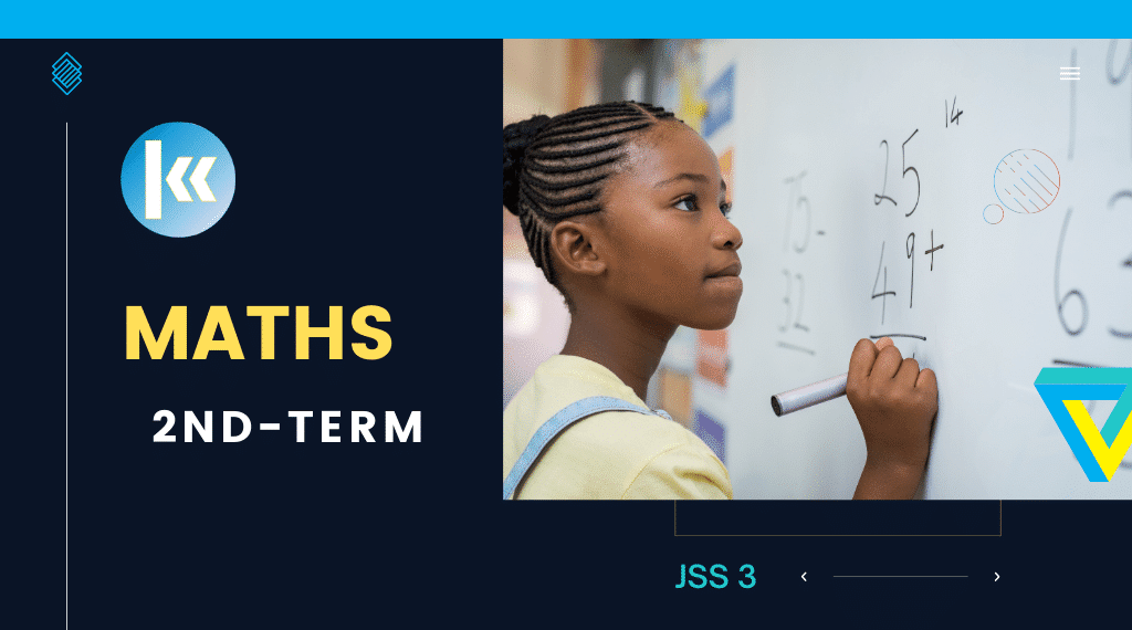 JSS3 Mathematics 2nd term KofaStudy