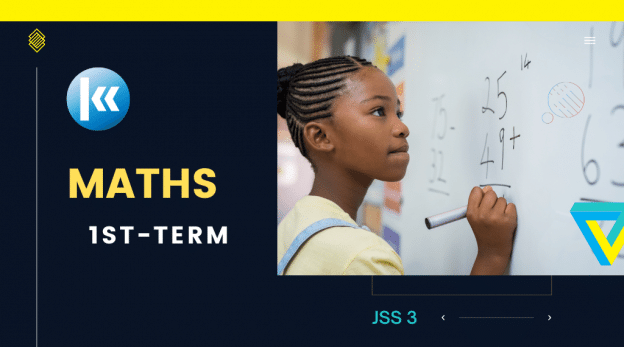 Mathematics Junior Secondary School JSS 3 1st Term Kofa