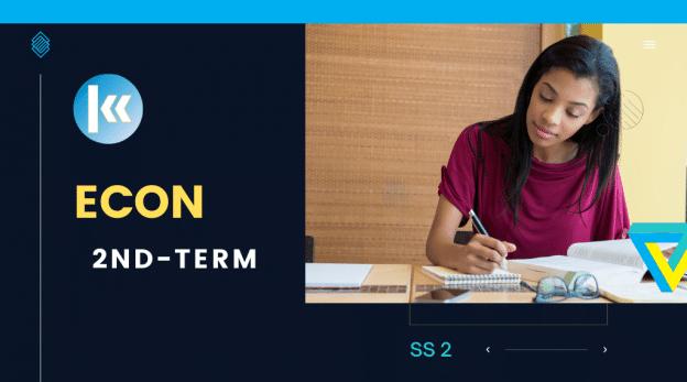 SS2 Economics 2nd term KofaStudy