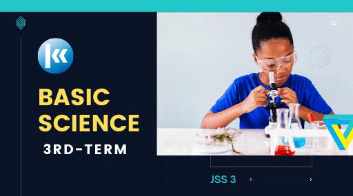 Basic Science Jss3 3rd term