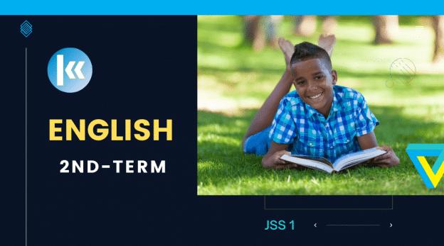 JSS1 English 2nd term KofaStudy