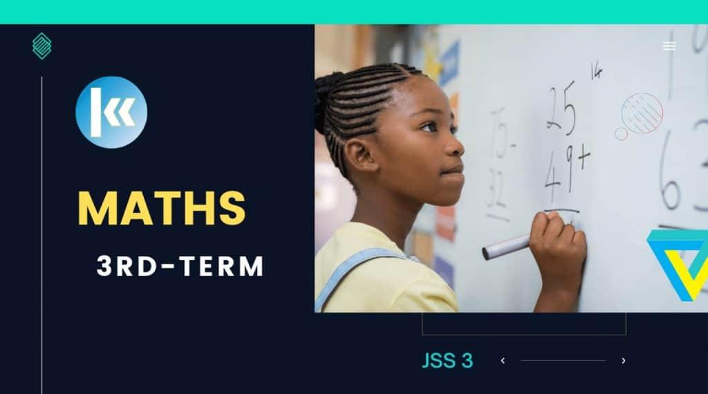 JSS3 Mathematic 3rd term KofaStudy