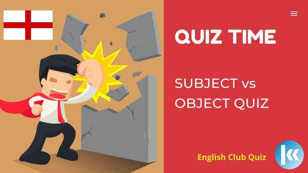 Subject vs Object Quiz2